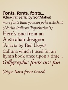 Other fonts - some that I have bought from myfonts, some freebies.
